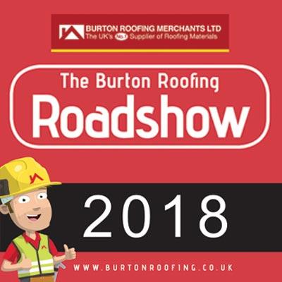 The Burton Roofing Roadshow 2018